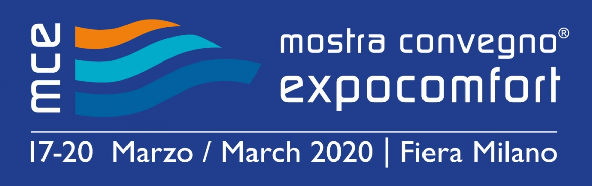 "17/20-03-2020: join us at ""MCE – Mostra Convegno Expocomfort 2020"""